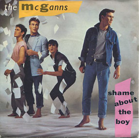 The McGanns - Shame About The Boy