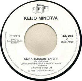 Keijo Minerva - Kaikki Mukaan / Minä Pidän Susta