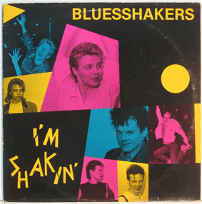 Bluesshakers - I'm Shakin'
